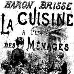Léon Brisse, La Cuisine à l'usage des ménages, 1884