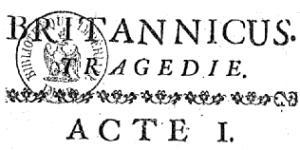 Edition originale de Britannicus, 1670
