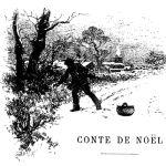 Maupassant, Conte de Noël, 1884