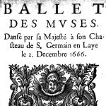 Isaac de Benserade, Ballet des Muses, 1666