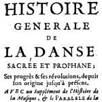 Histoire générale de la danse sacrée et profane, 1723