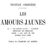 Tristan Corbière, Les Amours jaunes, 1926