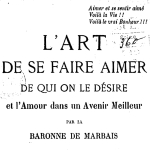 L'Art de se faire aimer de qui on le désire, 1912