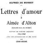 Alfred de Musset, Lettres d'amour à Aimée d'Alton