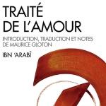 Ibn 'Arabî, Traité de l'amour