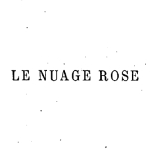 George Sand, Le Nuage rose
