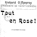 Richard O'Monroy, Tout en rose !, 1902