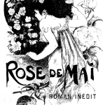 Armand Silvestre, Rose de mai, 1888