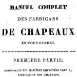 Julia de Fontenelle, Manuel complet des fabricans de chapeaux en tous genres, 1830