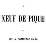 Comtesse Dash, Le Neuf de pique, 1853