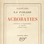 Lugné-Poe, Acrobaties, 1931