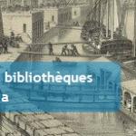 Quatre nouvelles bibliothèques rejoignent Gallica