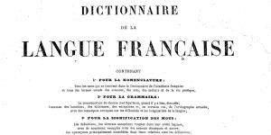 Littré, Dictionnaire de la langue française, t.I, 1873