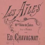 Édouard Chavagnat, Les ailes : 10ème valse de salon pour le piano, 1887