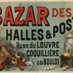 Bazar des Halles et Postes, affiche, 1890