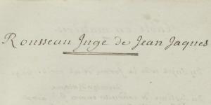 Manuscrit de Rousseau juge de Jean-Jacques