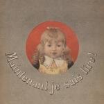 Mon premier Alphabet. Lecture et écriture, 1892